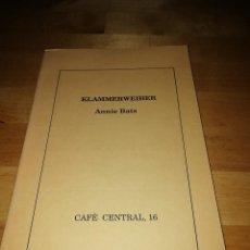 Coleccionismo Papel Varios: ANNIE BATS - KLAMMERWEIHER - CAFÈ CENTRAL 1990 - NUMERADO. Lote 160695142