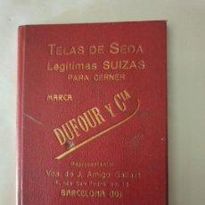 Coleccionismo Papel Varios: TELAS DE SEDA LEGITIMAS SUIZAS PARA CERNER- DUFOUR Y CIA. Lote 160731562