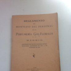 Coleccionismo Papel Varios: REGLAMENTO DEL MONTEPÍO DEL PERSONAL DE LA PERFUMERÍA GAL FLORALIA MADRID 1932. Lote 160748628