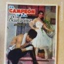 Coleccionismo Papel Varios: FOLLETO DE MANO.PROGRAMA DE CINE.PELICULA EL CAMPEÓN Y LA BAILARINA.. Lote 161100026