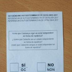 Coleccionismo Papel Varios: PAPELETA REFERENDUM CATALUÑA 2017. Lote 161963030