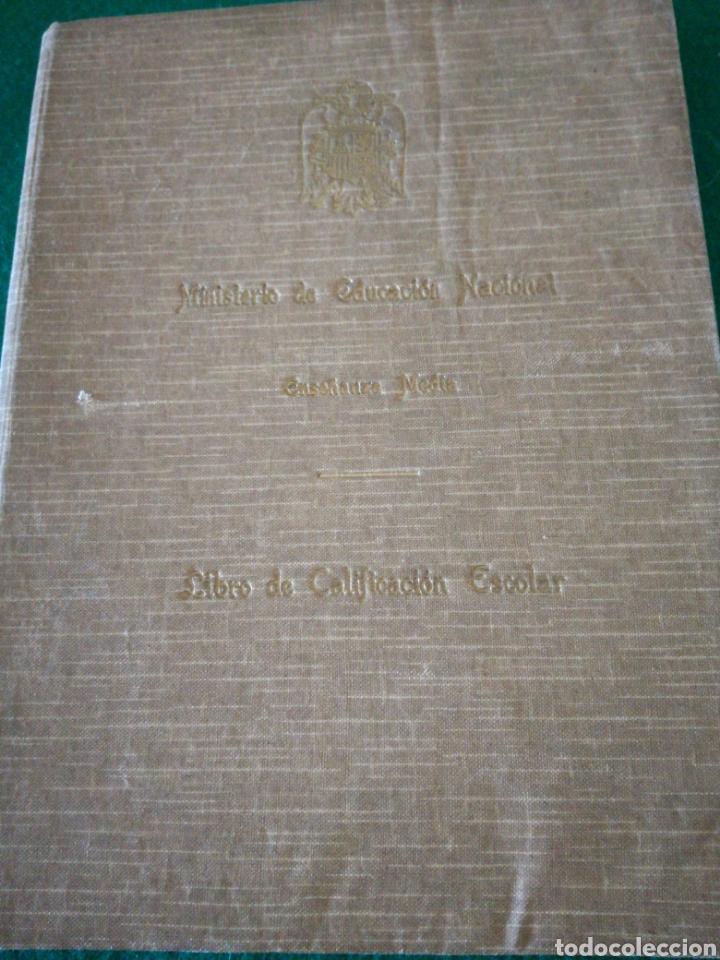 LIBRO DE CALIFICACION ESCOLAR (Coleccionismo en Papel - Varios)