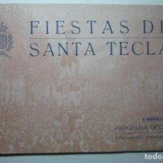 Coleccionismo Papel Varios: PROGRAMA FIESTAS STA.TECLA TARRAGONA 1943 -ARTICULOS-FOTOS-PUBLICIDAD --BB. Lote 162639406