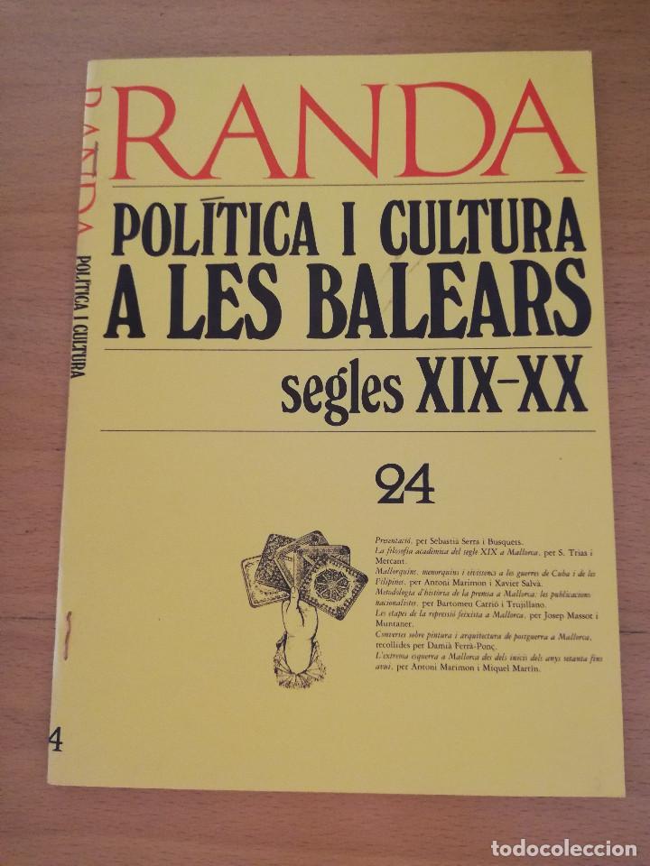 RANDA. POLÍTICA I CULTURA A LES BALEARS. SEGLES XIX - XX (24) ETAPES REPRESSIÓ FEIXISTA A MALLORCA (Coleccionismo en Papel - Varios)