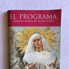 Coleccionismo Papel Varios: SEMANA SANTA SEVILLA. PROGRAMA EL PROGRAMA GIRALDA TV. 2011.. Lote 165079533