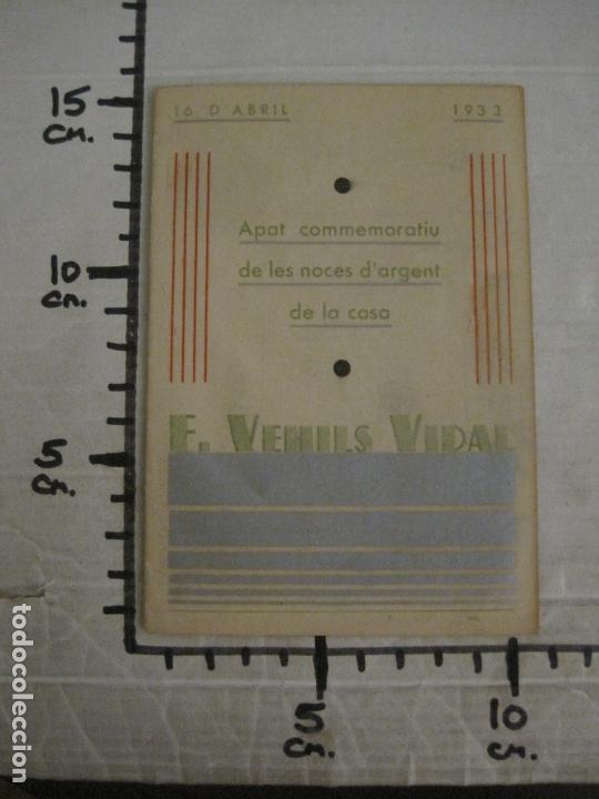 Coleccionismo Papel Varios: NOCES DARGENT CASA E. VEHILS VIDAL-ANY 1933-MENU ANTIC FIRMAT-VER FOTOS-(V-17.008) - Foto 7 - 165100838