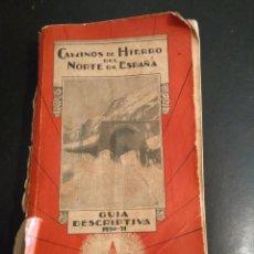 Coleccionismo Papel Varios: GUIA DE LOS CAMINOS DE HIERRO DEL NORTE DE ESPAÑA. Lote 165177046