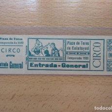Outros artigos de papel: ENTRADA CIRCO PLAZA DE TOROS DE CALATAYUD ZARAGOZA. AÑO 1930.. Lote 165528546