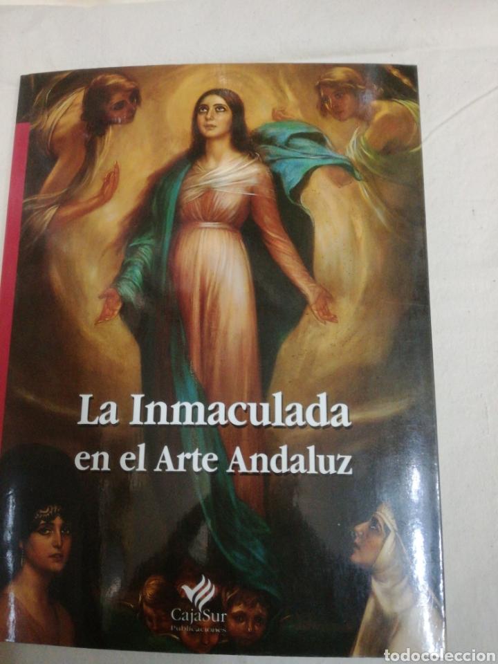 CATALOGO LA IMACULADA EN EL ARTE ANDALUZ (Coleccionismo en Papel - Varios)