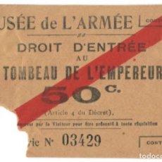 Coleccionismo Papel Varios: MUSÉE DE L´ARMÉE - DROIT D´ENTRÉE AU TOMBEAU DE L´EMPEREUR - 50 C. / 4 ENTRADAS. Lote 165769470