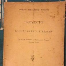 Coleccionismo Papel Varios: FOMENTO DEL TRABAJO NACIONAL PROYECTO DE ESCUELAS INDUSTRIALES BARCELONA 1900. Lote 166692493
