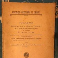 Coleccionismo Papel Varios: AYUNTAMIENTO TARRAGONA LIBRO INFORME ABOGADO GALAN PLEITO AGUAS DE TARRAGONA FIN CONCESIÓN 1904. Lote 166697708
