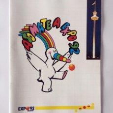 Coleccionismo Papel Varios: PUBLICIDAD EXPO 92 SEVILLA - ASOMATE A EXPO 92 - CURRO. Lote 167054720