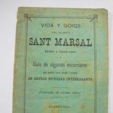 Coleccionismo Papel Varios: ERMITA DE SANT MARSAL-VIDA Y GOIGS-LIBRETO CON FOTOS-AÑO 1898-VER FOTOS-(60.384). Lote 168183396