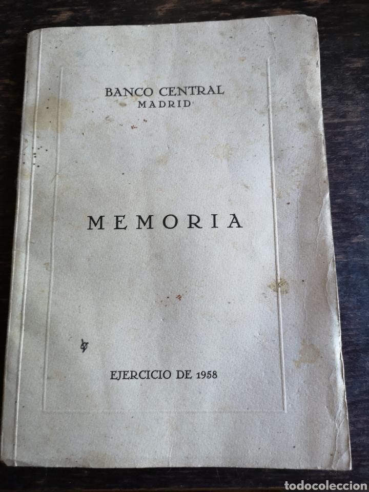 BANCO CENTRAL MADRID MEMORIA EJERCICIO DE 1958 (Coleccionismo en Papel - Varios)