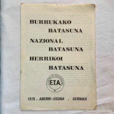 Coleccionismo Papel Varios: REVISTA BOLETIN ETA 1975 MOTIVO DEL ABERRI EGUNA E.T.A. PAIS VASCO EUSKAL HERRIA GERNIKA EUSKADI. Lote 168853717