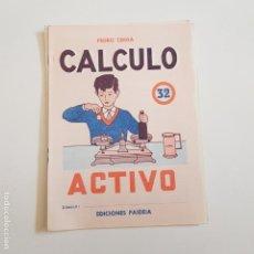 Coleccionismo Papel Varios: EDICIONES PAIDEIA - CUADERNO - CALCULO ACTIVO - N⁰ 32 - TDKC20. Lote 169098324