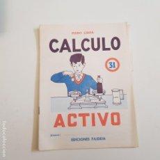 Coleccionismo Papel Varios: EDICIONES PAIDEIA - CUADERNO - CALCULO ACTIVO - N⁰ 31 - TDKC20. Lote 169098352