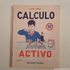 Coleccionismo Papel Varios: EDICIONES PAIDEIA - CUADERNO - CALCULO ACTIVO - N⁰ 32 - TDKC20. Lote 169214652
