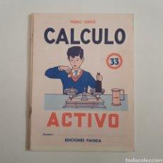 Coleccionismo Papel Varios: EDICIONES PAIDEIA - CUADERNO - CALCULO ACTIVO - N⁰ 33 - TDKC20. Lote 169214792