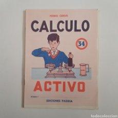 Coleccionismo Papel Varios: EDICIONES PAIDEIA - CUADERNO - CALCULO ACTIVO - N⁰ 34 - TDKC20. Lote 169214860