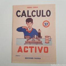 Coleccionismo Papel Varios: EDICIONES PAIDEIA - CUADERNO - CALCULO ACTIVO - N⁰ 37 - TDKC20. Lote 169214968