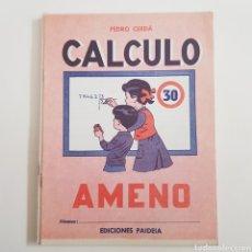 Coleccionismo Papel Varios: EDICIONES PAIDEIA - CUADERNO - CALCULO AMENO - N⁰ 30 - TDKC20. Lote 169216144