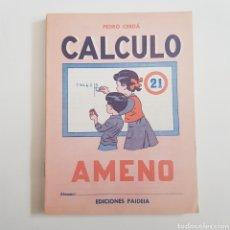 Coleccionismo Papel Varios: EDICIONES PAIDEIA - CUADERNO - CALCULO AMENO - N⁰ 21 - TDKC20. Lote 169216572
