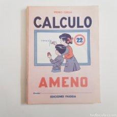 Coleccionismo Papel Varios: EDICIONES PAIDEIA - CUADERNO - CALCULO AMENO - N⁰ 22 - TDKC20. Lote 169230820