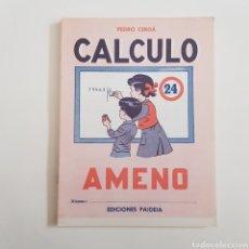 Coleccionismo Papel Varios: EDICIONES PAIDEIA - CUADERNO - CALCULO AMENO - N⁰ 24 - TDKC20. Lote 169230944