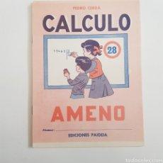 Coleccionismo Papel Varios: EDICIONES PAIDEIA - CUADERNO - CALCULO AMENO - N⁰ 28 - TDKC20. Lote 169231072