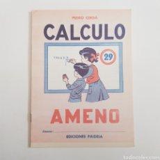 Coleccionismo Papel Varios: EDICIONES PAIDEIA - CUADERNO - CALCULO AMENO - N⁰ 29 - TDKC20. Lote 169231120