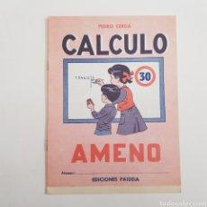 Coleccionismo Papel Varios: EDICIONES PAIDEIA - CUADERNO - CALCULO AMENO - N⁰ 30 - TDKC20. Lote 169231160
