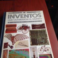 Coleccionismo Papel Varios: LIBRO INVENTOS QUE CAMBIARON EL MUNDO. Lote 170210877