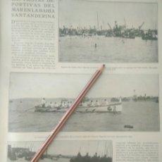 Coleccionismo Papel Varios: RECORTE PRENSA AÑOS 20/1925 FIESTA DEPORTIVA BAHÍA SANTANDERINA,CLUB MONTAÑES REGATAS ETC.VER. Lote 170937950