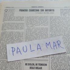 Coleccionismo Papel Varios: PRIMERA CUARESMA SIN ANTOÑITO, POR FRANCISCO G. DEL PIÑAL JURADO. Lote 171267667