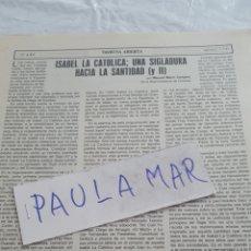 Coleccionismo Papel Varios: ISABEL LA CATOLICA; UNA SIGLADURA HACIA LA SANTIDAD (Y II), POR MANUEL MARIN CAMPOS. Lote 171267918