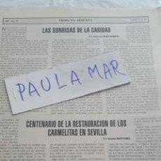 Coleccionismo Papel Varios: CENTENARIO DE LA RESTAURACION DE LOS CARMELITAS EN SEVILLA, POR ISMAEL MARTINEZ. Lote 171268155