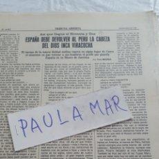 Coleccionismo Papel Varios: ESPAÑA DEBE DEVOLVER AL PERU LA CABEZA DEL DIOS INCA VIRACOCHA, POR TICO MEDINA. Lote 171268272