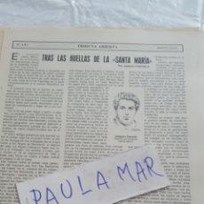 Coleccionismo Papel Varios: TRAS LAS HUELLAS DE LA SANTA MARIA, POR JOAQUIN CAZORLA. Lote 171269093