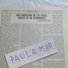 Coleccionismo Papel Varios: FRAY BARTOLOME DE LAS CASAS: GENESIS DE UN PENSAMIENTO, POR MANUEL MARIN CAMPOS. Lote 171270718