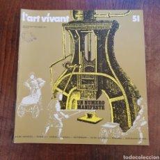 Coleccionismo Papel Varios: L'ART VIVANT N° 51 JULLIET / AOUT / SEPTEMBRE 1974 PARIS. Lote 171581422