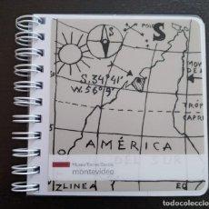 Coleccionismo Papel Varios: LIBRETA MUSEO JOAQUÍN TORRES GARCÍA, ARTISTA URUGUAYO. ORIGINAL CUADRO AMÉRICA INVERTIDA. Lote 171756783
