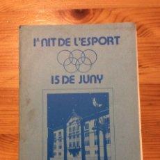 Coleccionismo Papel Varios: 1A NIT DE L'ESPORT X NIT DEL BASQUET 15 JUNY LA SALLE BARCELONA DANONE CON FOTOS. Lote 172121240