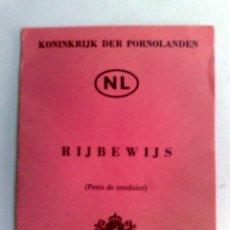 Coleccionismo Papel Varios: CARNET DE CONDUCIR (NL) DEL REINADO DE PORNOLANDIA,CASA ROSSO,BAR NIGHTCLUB DE AMSTERDAM. Lote 173484612