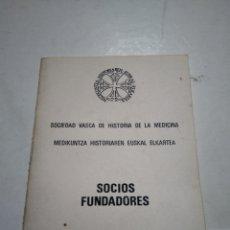 Coleccionismo Papel Varios: SOCIEDAD VASCA DE HISTORIA DE LA MEDICINA. SOCIOS FUNDADORES. DIRECCIONES. 1984.. Lote 173523144