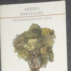 Coleccionismo Papel Varios: ARBRES SINGULARS DE MARRATXI GENERACIONS DE VIDA MALLORCA ILLES BALEARS. Lote 173589338
