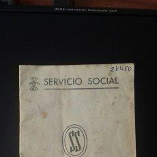 Coleccionismo Papel Varios: LIBRILLO SERVICIO SOCIAL FALANGE JONS. Lote 173631682