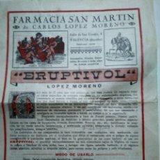 Coleccionismo Papel Varios: ERUPTIVOL. FARMACIA SAN MARTIN. LOPEZ MORENO. VALENCIA. ANTIGUA PUBLICIDAD.. Lote 173667758