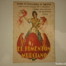 Coleccionismo Papel Varios: ANTIGUO IMPRESO PUBLICITARIO EL PIMENTON MURCIANO 1952 , LEER DESCIPCION. Lote 174048905
